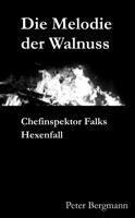 Peter Bergmann - Die Melodie der Walnuss